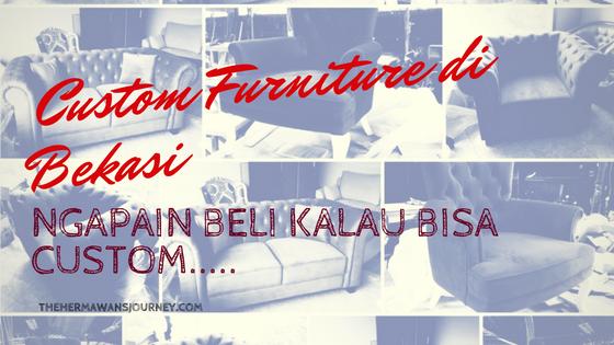 custom furniture, buat furnitire, custom furniture bekasi, buat furniture bekasi, furniture murah di bekasi, furniture klasik