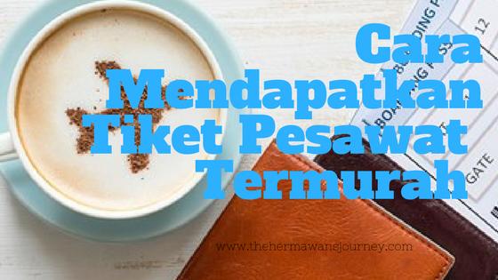 tiket pesawat tiket pesawat garuda indonesia skyscanner jelajah nusantara tiket termurah untuk jelajah nusantara keliling nusantara tiket pesawat termurah untuk jelajah nusantara aplikasi pendukung jelajah nusantara cara mendapatkan tiket murah untuk jelajah nusantara